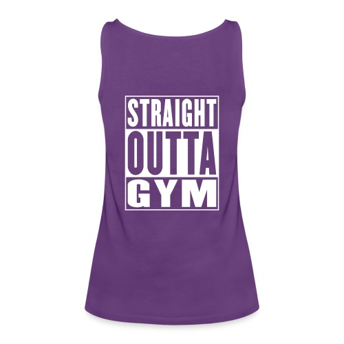 Straight Outta Gym - Womens - Women's Premium Tank Top