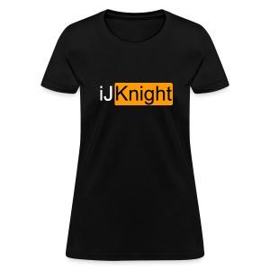 iJKnight Hub Mockery  - Women's T-Shirt
