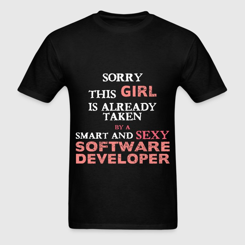 Software Developer - Sorry this girl is already ta - Men's T-Shirt