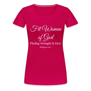 Official Fit Women of God Tee - Women's Premium T-Shirt