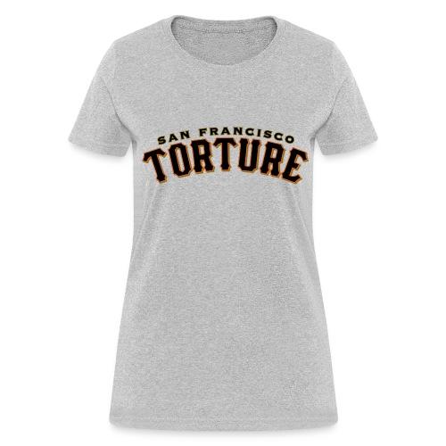 Hurts so good - Women's T-Shirt