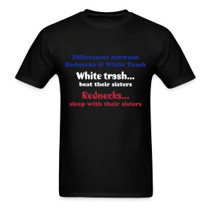 Rednecks/White Trash - Men's T-Shirt