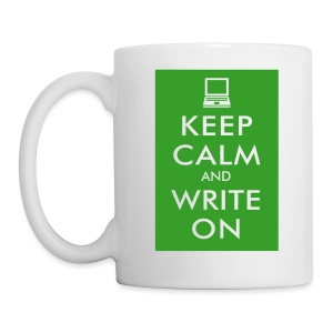 Keep Calm and Write On Mug - Coffee/Tea Mug