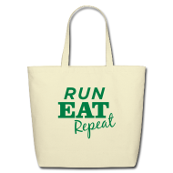 Bags & backpacks ~ Eco-Friendly Cotton Tote ~ Run Eat Repeat tote bag