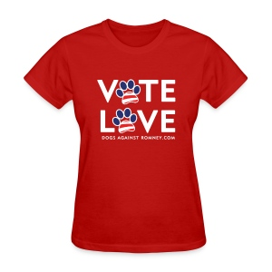 Official Dogs Against Romney VOTE LOVE Women's T-Shirt - Women's T-Shirt