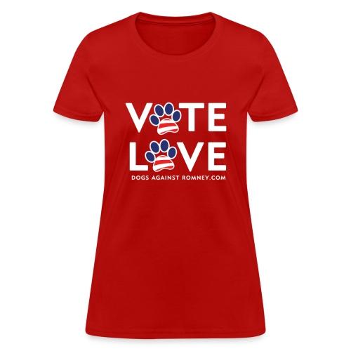 Official Dogs Against Romney VOTE LOVE Women's T-Shirt - Women's T-Shirt