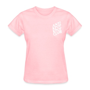 Anti Kpop Kpop Club (Front & Back Print) - Women's T-Shirt