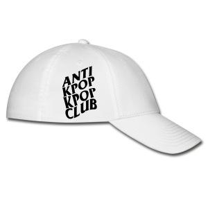 Anti Kpop Kpop Club - Baseball Cap