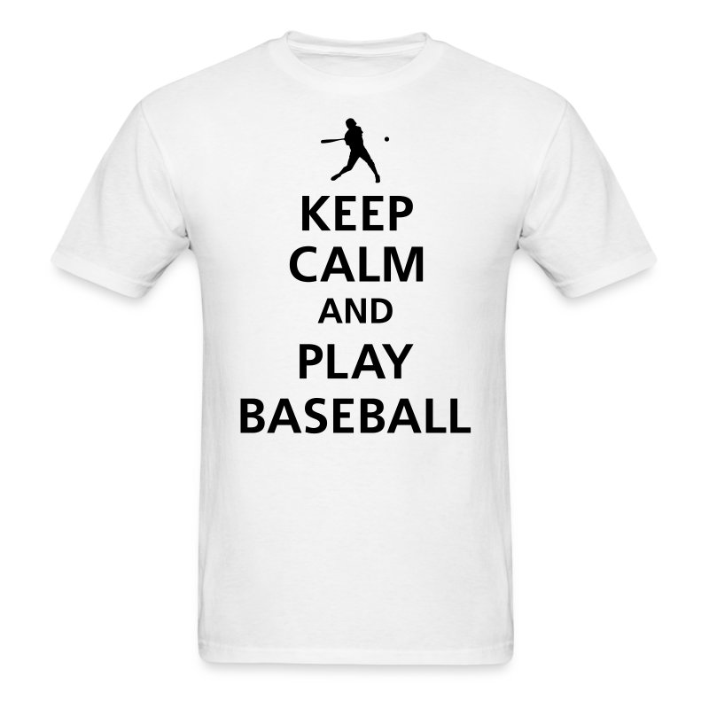 keep_calm_and_play_baseball__f1 - Men's T-Shirt