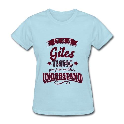 It´s a Giles thing - Women's T-Shirt