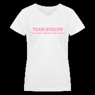 T-Shirts ~ Women's V-Neck T-Shirt ~ TEAM EVELYN