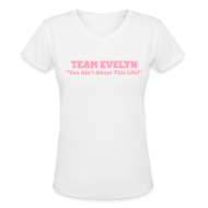 Women's T-Shirts ~ Women's V-Neck T-Shirt ~ TEAM EVELYN