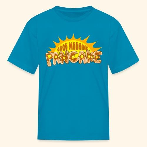 Goodmorning Pancake 2 Kids - Kids' T-Shirt
