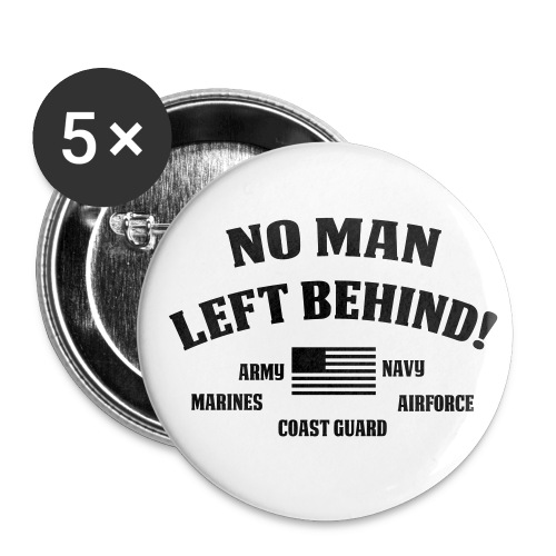 No Man Left Behind Button - Small Buttons