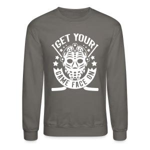 Get Your Game Face On (Hockey) Long Sleeve Shirts - Crewneck Sweatshirt
