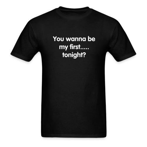You Wanna - Men's T-Shirt