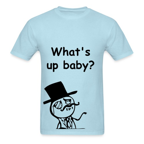 Whats up baby - Men's T-Shirt
