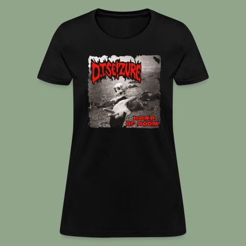 D.T. Seizure - Hand of Doom T-Shirt (women's) - Women's T-Shirt