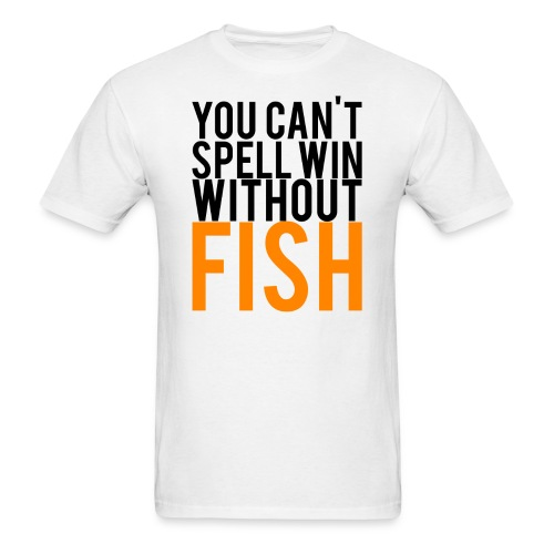 YOU CAN'T SPELL WIN - Men's T-Shirt