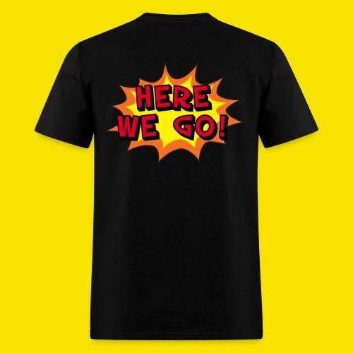 Here We Go! BAM - Men's T-Shirt
