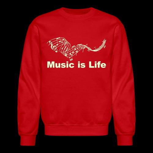 Music is Life - Crewneck Sweatshirt