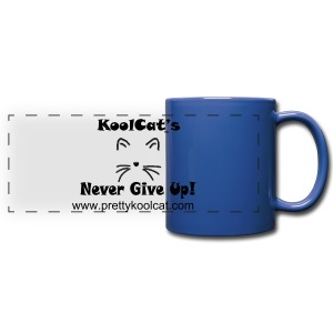 KoolCats Never Give Up! Coffee/Tea Mug - Full Color Panoramic Mug