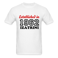 T-Shirts ~ Men's T-Shirt ~ ESTABLISHED IN 1962 IZATRINI