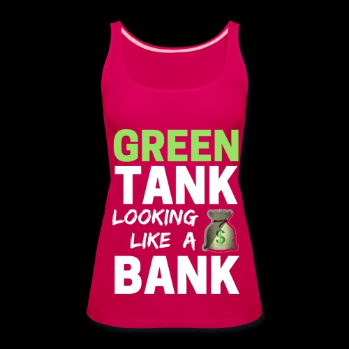 Ladies' GREEN TANK - Plus Top w/ White Text - Women's Premium Tank Top