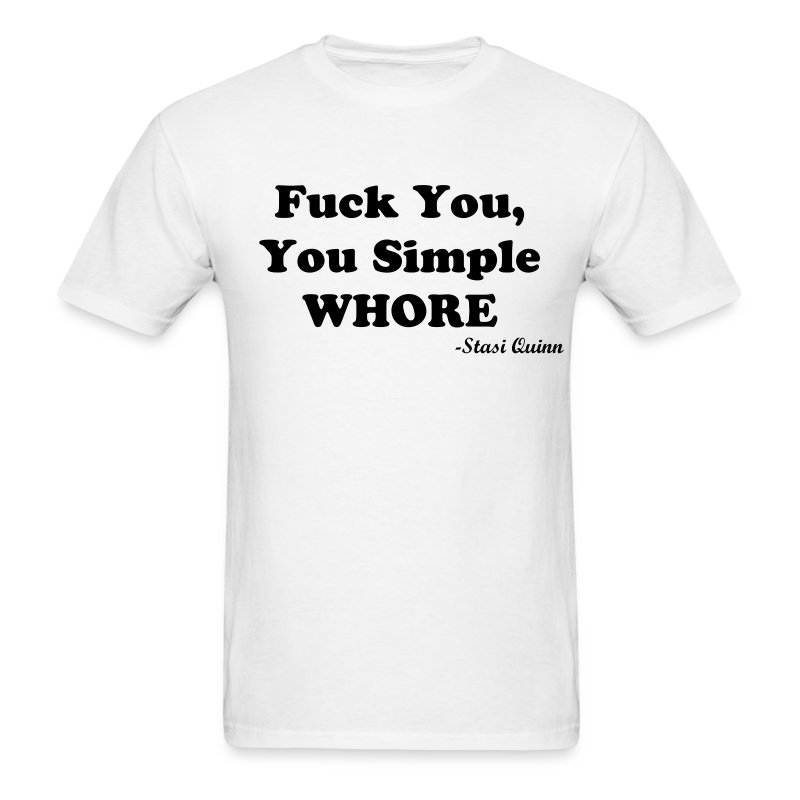 Simple Whore - Men's T-Shirt