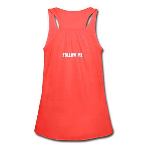 #TeamSwaggChic, And Follow me - Women's Flowy Tank Top by Bella