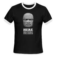 T-Shirts ~ Men's Ringer T-Shirt by American Apparel ~ Here Before Columbus
