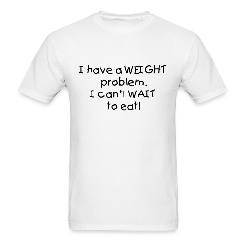 Weight Problem - Men's T-Shirt