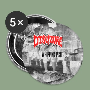 D.T. Seizure - Whipping Post Button - Small Buttons