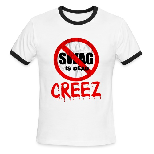 CREEZ SWAG IS DEAD MEN'S RINGER TEE - Men's Ringer T-Shirt