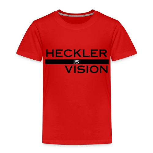 Heckler Vision Bar - Toddler Premium T-Shirt