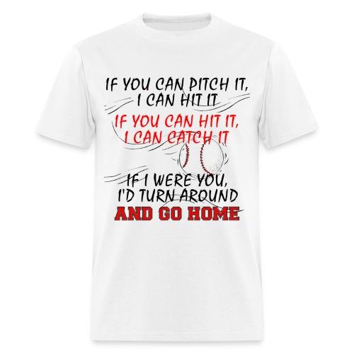 I can do it. - Men's T-Shirt