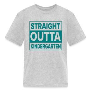 KIDS Straight Outta Kindergarten TEAL FLAT - Kids' T-Shirt