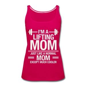 I am a lifting mom - Women's Premium Tank Top