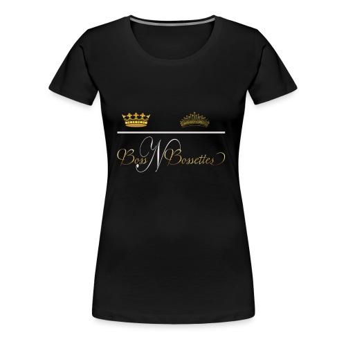 Boss N Bossettes - Women's Premium T-Shirt