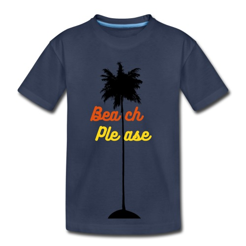 Beach Please T-shirt - Kids' Premium T-Shirt