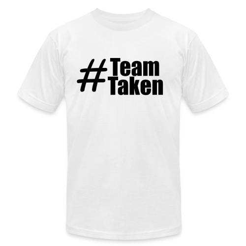 Team Taken | #TeamTaken - Men's Fine Jersey T-Shirt