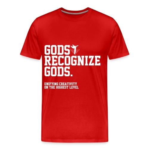 Gods Recognize Gods (WHITE) - Men's Premium T-Shirt