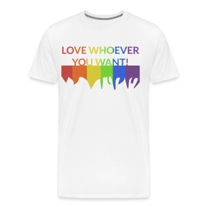 *NEW* Men: Premium Love Whoever You Want T-Shirt - Men's Premium T-Shirt