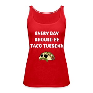 Women's Taco Tuesday Tank - Women's Premium Tank Top
