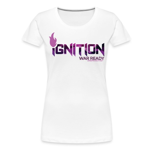 Ignition (Lady War Ready Edition) - Women's Premium T-Shirt