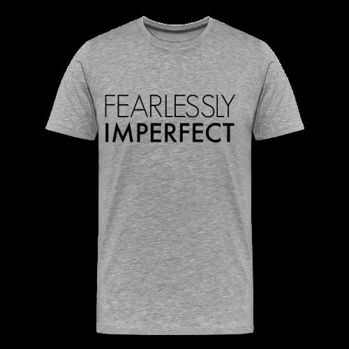Fearlessly Imperfect Men's Crewneck - Men's Premium T-Shirt