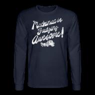 Long Sleeve Shirts ~ Men's Long Sleeve T-Shirt ~ Mackinac is Fudging Awesome
