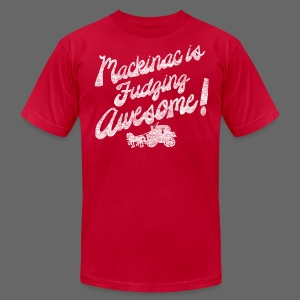 Mackinac is Fudging Awesome - Men's T-Shirt by American Apparel