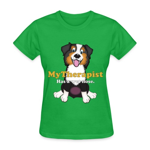 Tom's Tees My Therapist has a wet nose - Women's T-Shirt