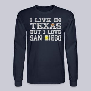 Live In Texas Love San Diego - Men's Long Sleeve T-Shirt
